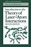 Introduction to the Theory of Laser-Atom Interactions, Mittleman, Marvin H., 1489924388
