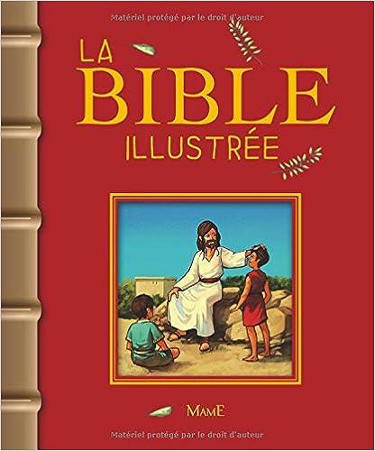 En ligne La Bible illustrée pdf, epub