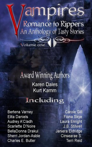Vampires Romance to Rippers an Anthology of Tasty Stories