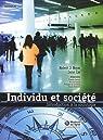 Individu et société : Introduction à la sociologie par Robert J. Brym