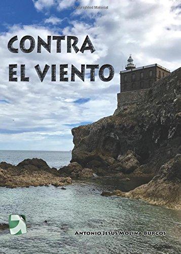 CONTRA EL VIENTO (Spanish Edition)