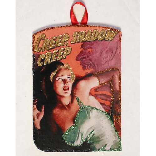 Glittered Wooden Ornament~CREEP!~ Vintage Halloween Pulp Fiction Image]()