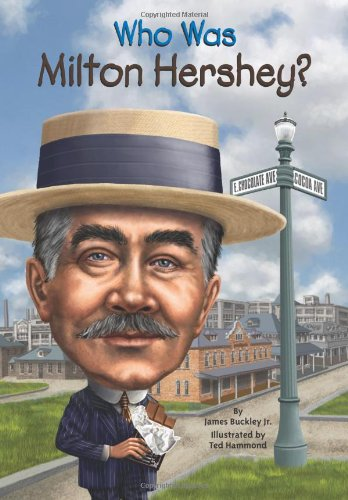 Who Was Milton Hershey? - Book  of the Who Was/Is...?