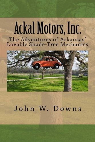 ackal-motors-inc-the-adventures-of-arkansas-lovable-shade-tree-mechanics