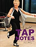 Thelma's Tap Notes: A Step-By-Step Guide To Teaching Tap: Children's Edition
