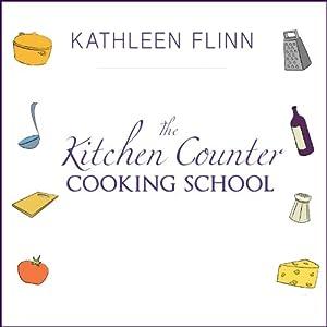 The Kitchen Counter Cooking School Audiobook