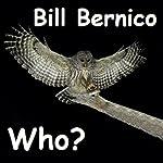 Who?: Short Story | Bill Bernico