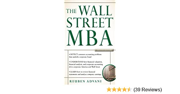 the wall street mba second edition advani reuben