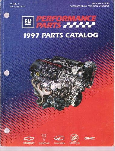 GM Performance Parts 1997 Parts Catalog (PP No. 9) ()