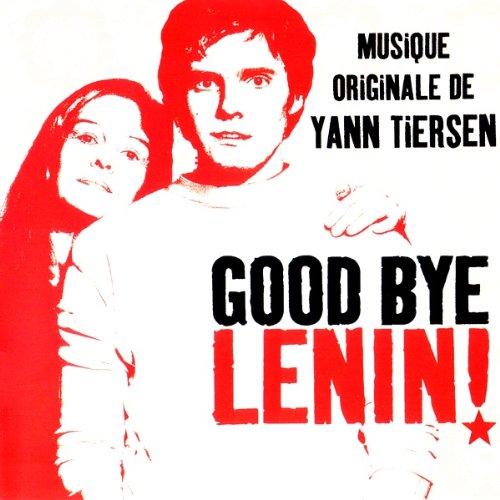 Good Bye, Lenin! Musique Originale de Yann Tiersen - Original Soundtrack