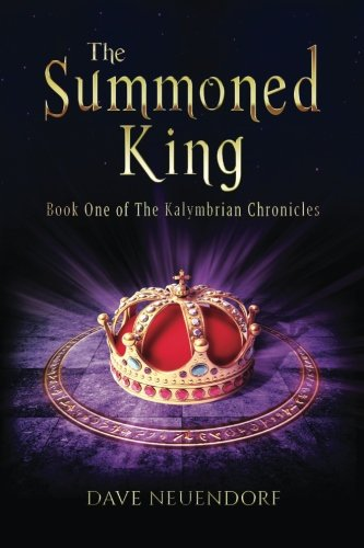 Download The Summoned King: Book One of The Kalymbrian Chronicles (Volume 1) ebook