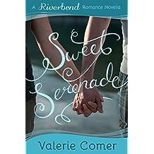 Sweet Serenade: A Christian Romance (Riverbend Romance Book 3)