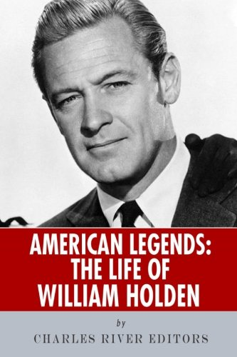 Download American Legends: The Life of William Holden pdf epub