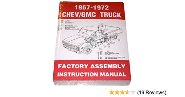 1967 68 69 70 71 72 chevy truck factory assembly manual chevrolet rh amazon com