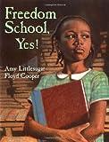 Freedom School, Yes!, Amy Littlesugar, 0399230068