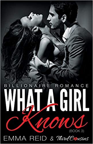 Amazon Fr What A Girl Knows Billionaire Romance Book 3
