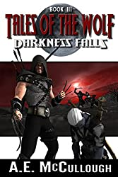 Tales of the Wolf: Darkness Falls