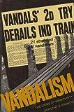 Vandalism, Dorothy B. Francis, 0525667741