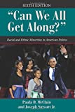 """Can We All Get Along?"": Racial and Ethnic Minorities in American Politics (Dilemmas in American Politics)"