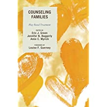 Counseling Families: Play-Based Treatment