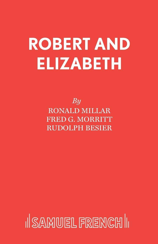 Robert and Elizabeth (Acting Edition S.): Amazon.es: Millar ...