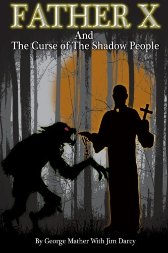 "Download Father ""X"" and the Curse of the Shadpw People ebook"