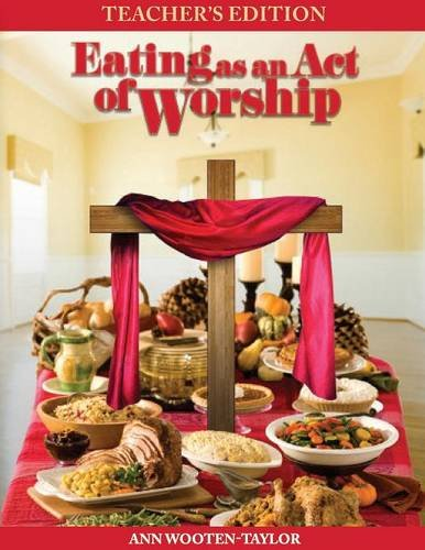 Eating As An Act of Worship: Teacher's Edition pdf epub