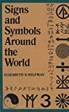 img - for Signs and Symbols Around the World book / textbook / text book