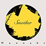 Wannabe - Smother [Japan CD] HLR-1S
