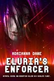 Eluria's Enforcer (The Argadian Heart Trilogy Book 1)
