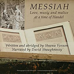 Messiah: Love, Music and Malice at a Time of Handel