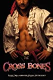 Cross Bones, Anne Regan, 1613721242
