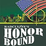 Honor Bound: Honor Series, Book 2 |  Radclyffe