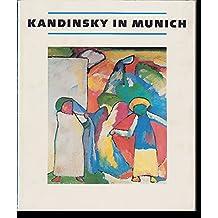 Kandinsky in Munich, 1896-1914
