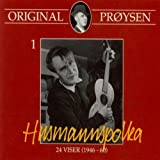 Original Pr??ysen 1 - Husmannspolka: 24 Viser (1946-60) by Pr??ysen Alf