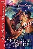 Shotgun Bride, Lara Santiago, 1622426320