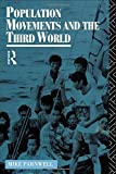 Population Movements and the Third World, Mike Parnwell, 041506953X