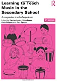 Learning to Teach Music in the Secondary School (Learning to Teach Subjects in the Secondary School Series)