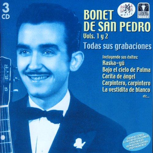 Bonet De San Pedro. Todas Sus Grabaciones Vol.1 y 2