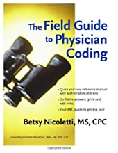 The Field Guide to Physician Coding