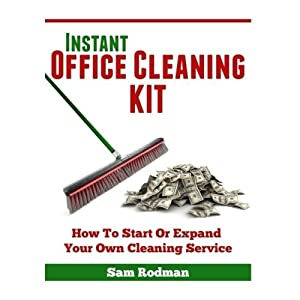 How to Start or Expand Your Own Cleaning Service