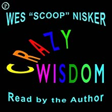 Crazy Wisdom Audiobook by Wes