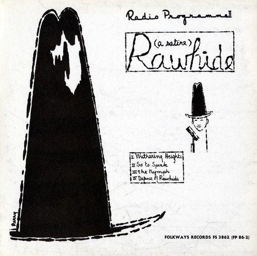 Rawhide Radio Programme II: Rawhide: A Satire (Ii Rawhide)