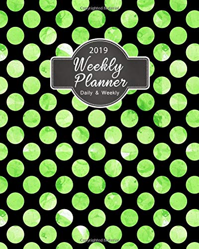 2019 Weekly Planner Daily And Weekly: 2019 8 x 10 Inches Polka Dot Watercolor Design Monthly Daily Planner Calendar Schedule Organizer Journal For Girls green Paperback – September 7, 2018 Karen Ottosen 1727145852