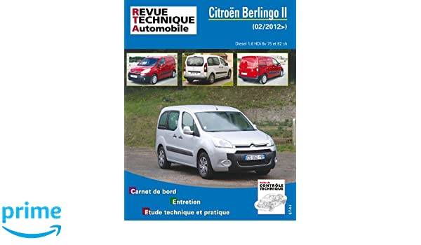 Rta b778 Citroën berlingo II 1,6 hdi 92ch 8v turbo Revue technique automobile: Amazon.es: ETAI: Libros en idiomas extranjeros