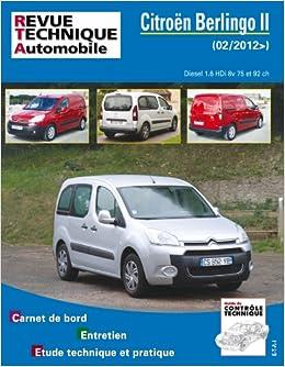 Rta b778 Citroën berlingo II 1,6 hdi 92ch 8v turbo Revue technique automobile: Amazon.es: ETAI: Libros en idiomas extranjeros