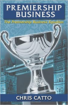Book Premiership Business: The Premiership Business Equation