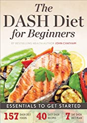 The DASH Diet for Beginners: Essentials to Get Started (English Edition)