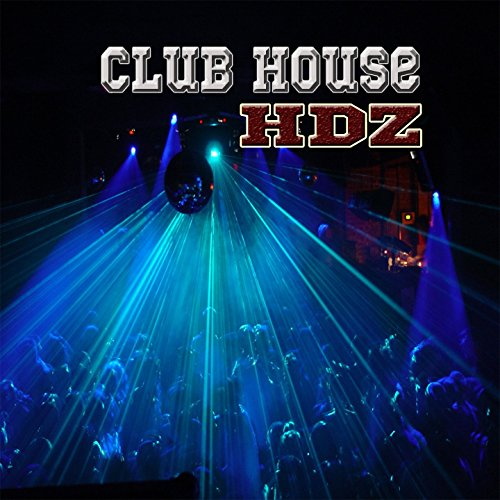 Club house by hdz on amazon music for House music club