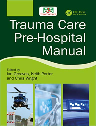 Trauma Care Manual - Trauma Care Pre-Hospital Manual